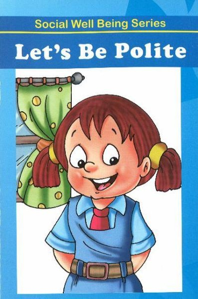 Carte in limba engleza: Let's Be Polite